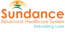 Sundance Behavioral HealthCare System · Rebuilding Lives